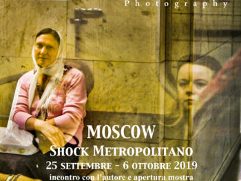 "25/9-6/10 Mostra ""Moscow"" shock metropolitano di Caterina Angelica"